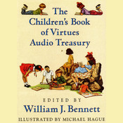 William J Bennett Childrens Audio Treasury, by William J. Bennett