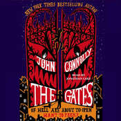The Gates: A Novel Audiobook, by John Connolly