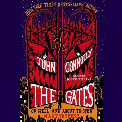The Gates: A Novel Audiobook, by John Connolly