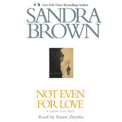 Not Even for Love, by Sandra Brown