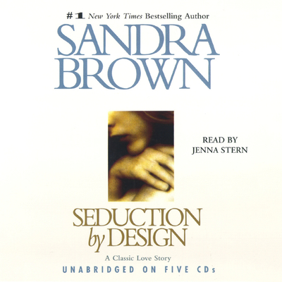 Seduction By Design Audiobook, by Sandra Brown