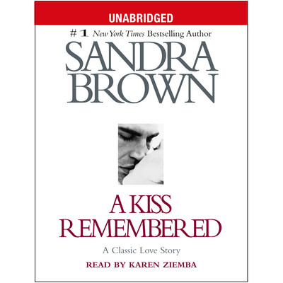 A Kiss Remembered Audiobook, by Sandra Brown