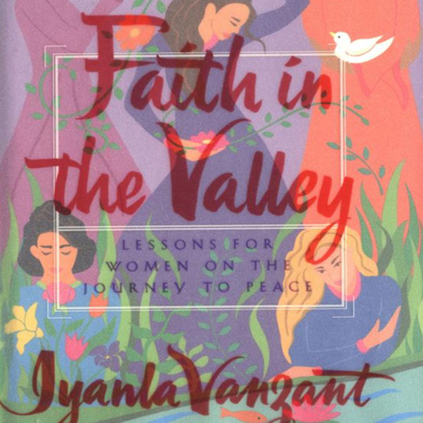 Printable Faith In The Valley: Lessons For Women On The Journey To Peace Audiobook Cover Art