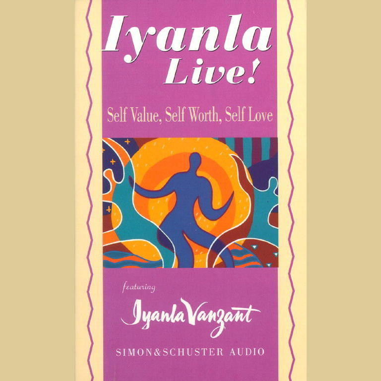 Printable Iyanla Live! Self-Value, Self-Worth, Self-Love Audiobook Cover Art