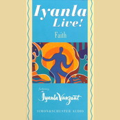 Iyanla Live! Faith, by Iyanla Vanzant