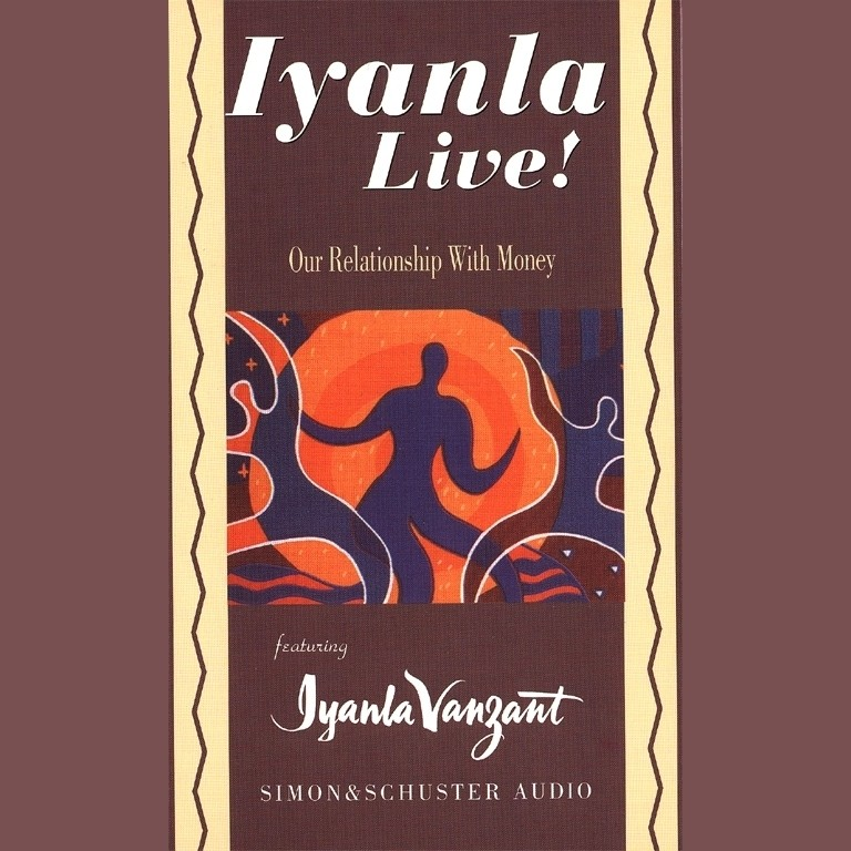 Printable Iyanla Live! Our Relationship with Money Audiobook Cover Art