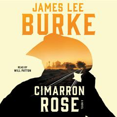 Cimarron Rose Audiobook, by James Lee Burke