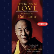 How to Expand Love: Widening the Circle of Loving Relationships Audiobook, by Tenzin Gyatso