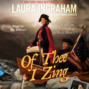 Of Thee I Zing: Americas Cultural Decline from Muffin Tops to Body Shots Audiobook, by Laura Ingraham