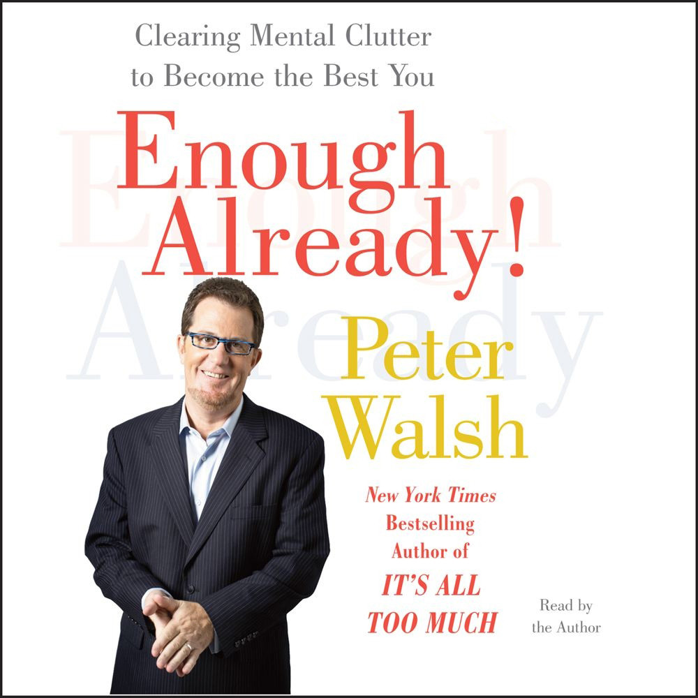 Printable Enough Already!: Clearing Mental Clutter to Become the Best You Audiobook Cover Art