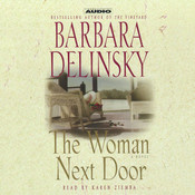 The Woman Next Door: A Novel Audiobook, by Barbara Delinsky