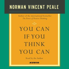 You Can If You Think You Can Audiobook, by Norman Vincent Peale