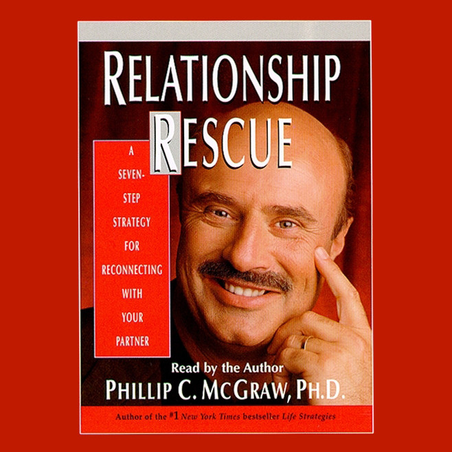 Printable Relationship Rescue: A Seven Step Strategy For Reconnecting With Your Partner Audiobook Cover Art