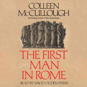 The First Man in Rome, by Colleen McCullough