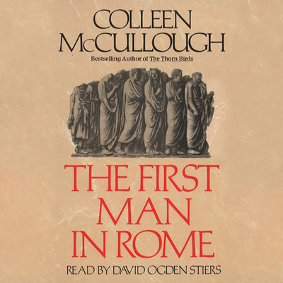 The First Man in Rome Audiobook, by Colleen McCullough