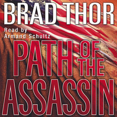 Path of the Assassin: A Thriller Audiobook, by Brad Thor