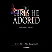 The Girls He Adored: A Novel Audiobook, by Jonathan Nasaw