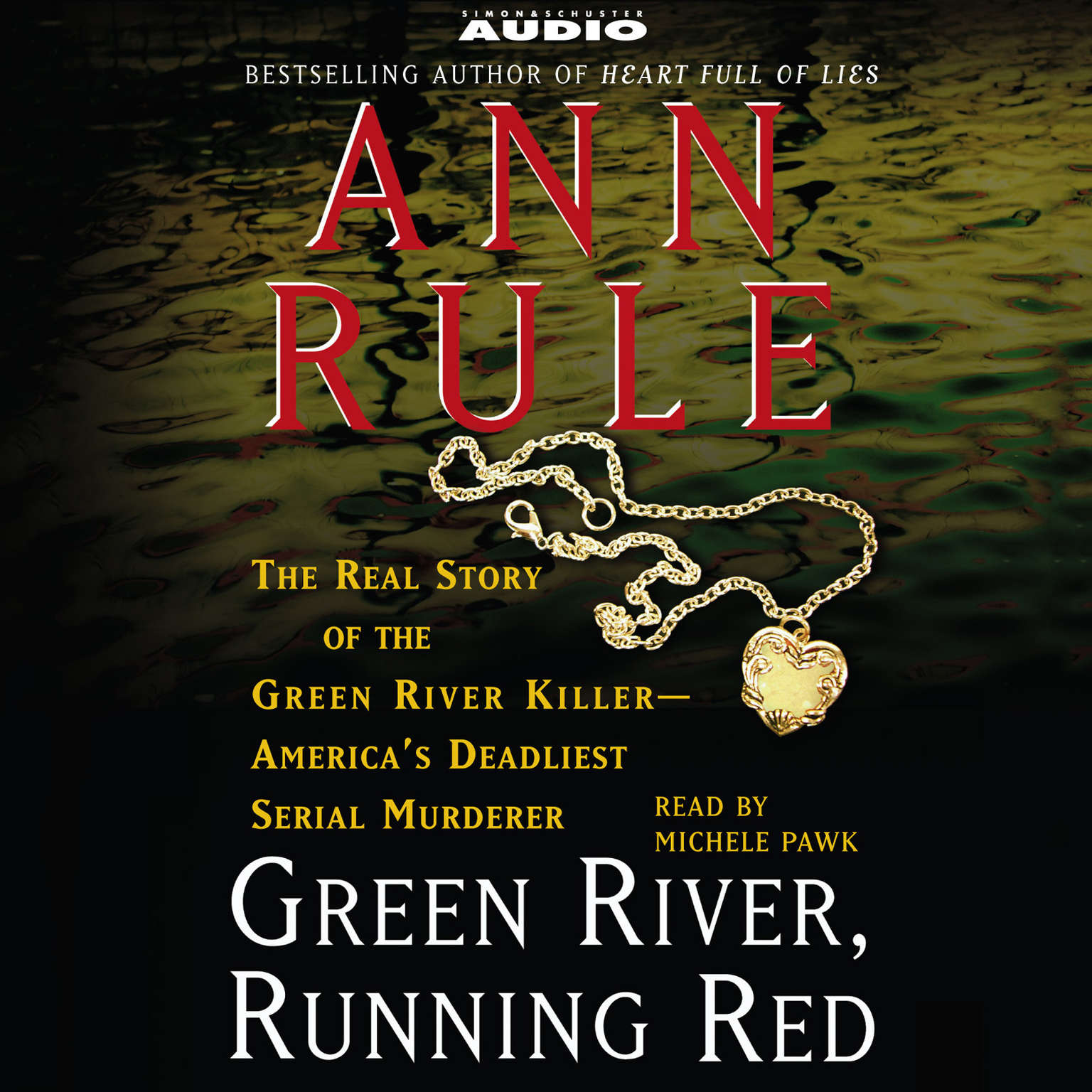 Printable Green River, Running Red: The Real Story of the Green River Killer--Americas Deadliest Serial Murderer Audiobook Cover Art