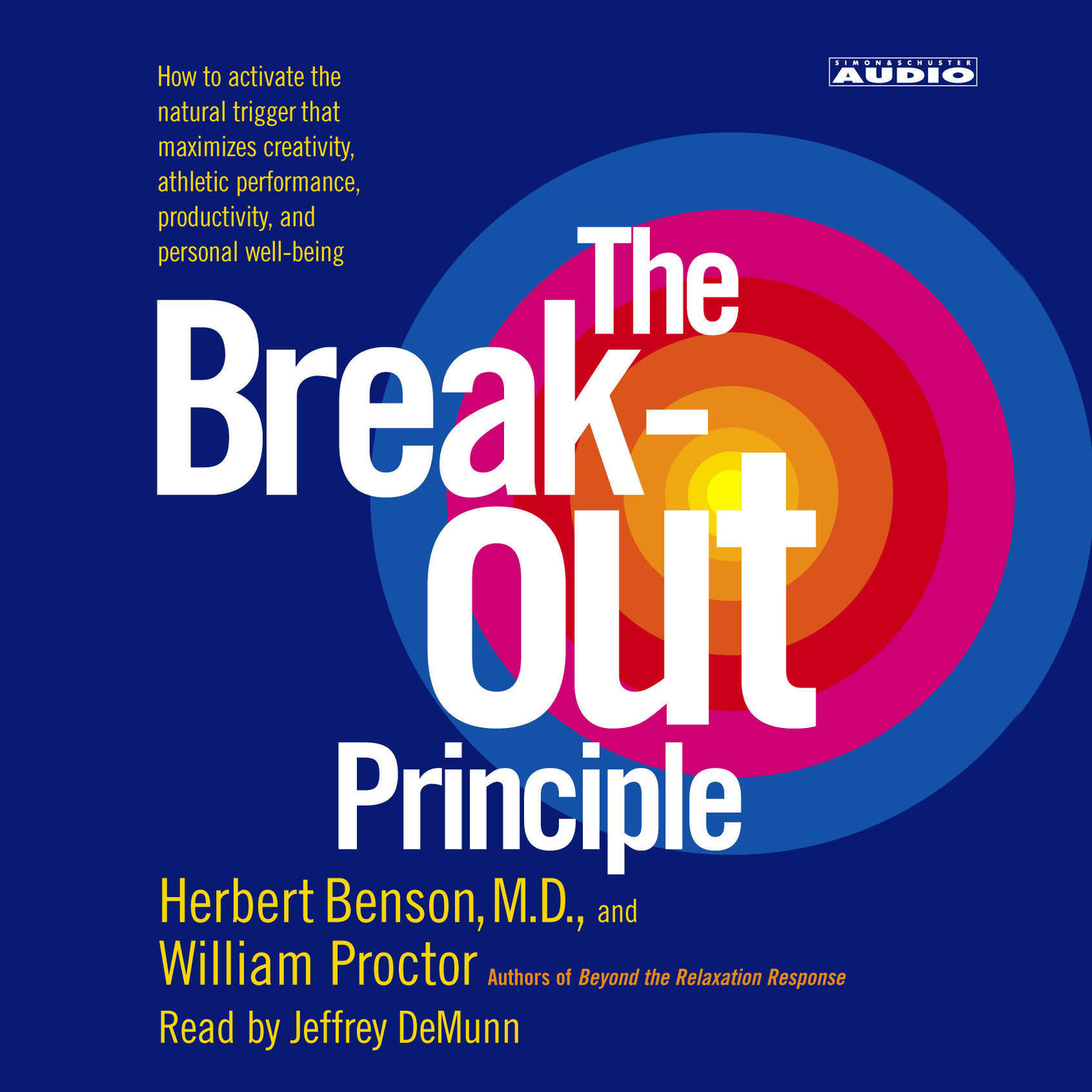 Printable The Breakout Principle: How to Activate the Natural Trigger That Maximizes Creativity, Athletic Performance, Productivity and Personal Well-Being Audiobook Cover Art