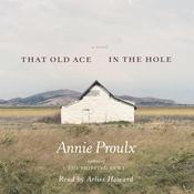 That Old Ace in the Hole Audiobook, by Annie Proulx