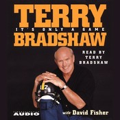 Its Only a Game Audiobook, by David Fisher, Terry Bradshaw