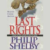 Last Rights: A Novel Audiobook, by Philip Shelby