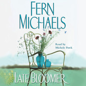 Late Bloomer Audiobook, by Fern Michaels