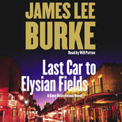 Last Car to Elysian Fields: A Dave Robicheaux Novel, by James Lee Burke