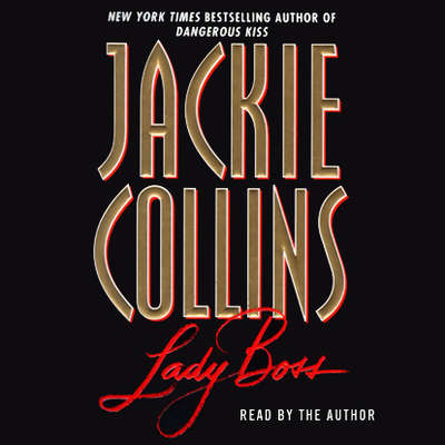 Lady Boss (Abridged) Audiobook, by Jackie Collins