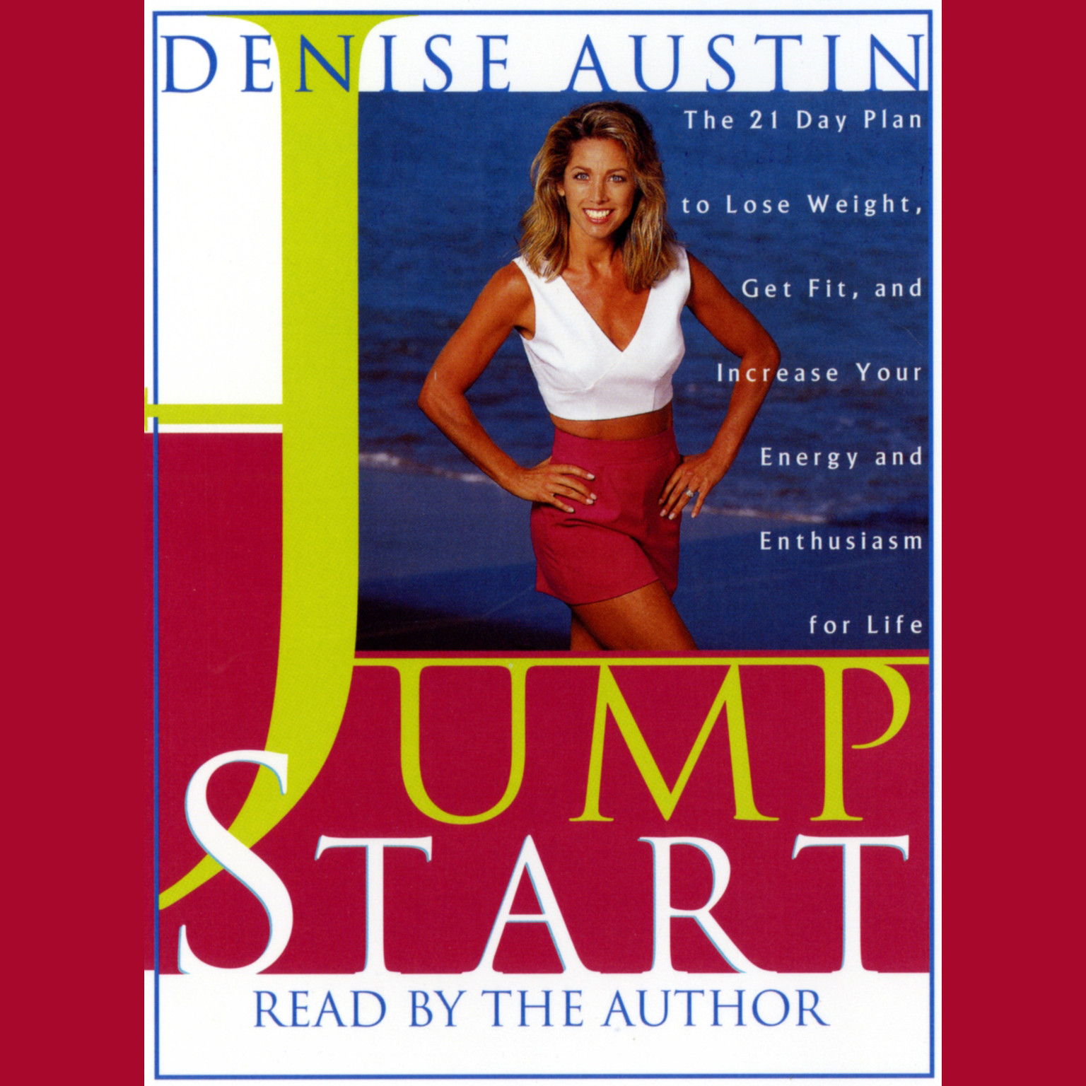 Printable Jumpstart: The 21 Day Plan to Lose Weight, Get Fit, and Increase Your Energy and Enthusiasm for Life Audiobook Cover Art