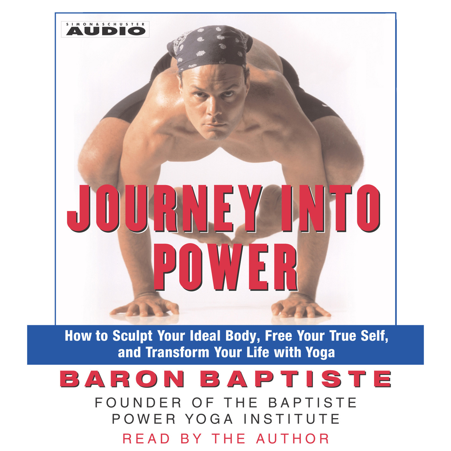 Printable Journey into Power: How to Sculpt Your Ideal Body, Free Your True Self, and Transform Your Life with Yoga Audiobook Cover Art