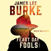 Feast Day of Fools: A Novel, by James Lee Burke