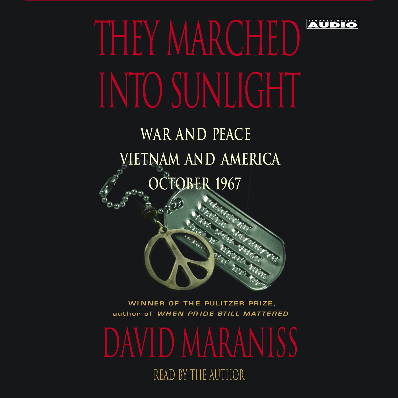 Printable They Marched Into Sunlight: War and Peace Vietnam and America October 1967 Audiobook Cover Art