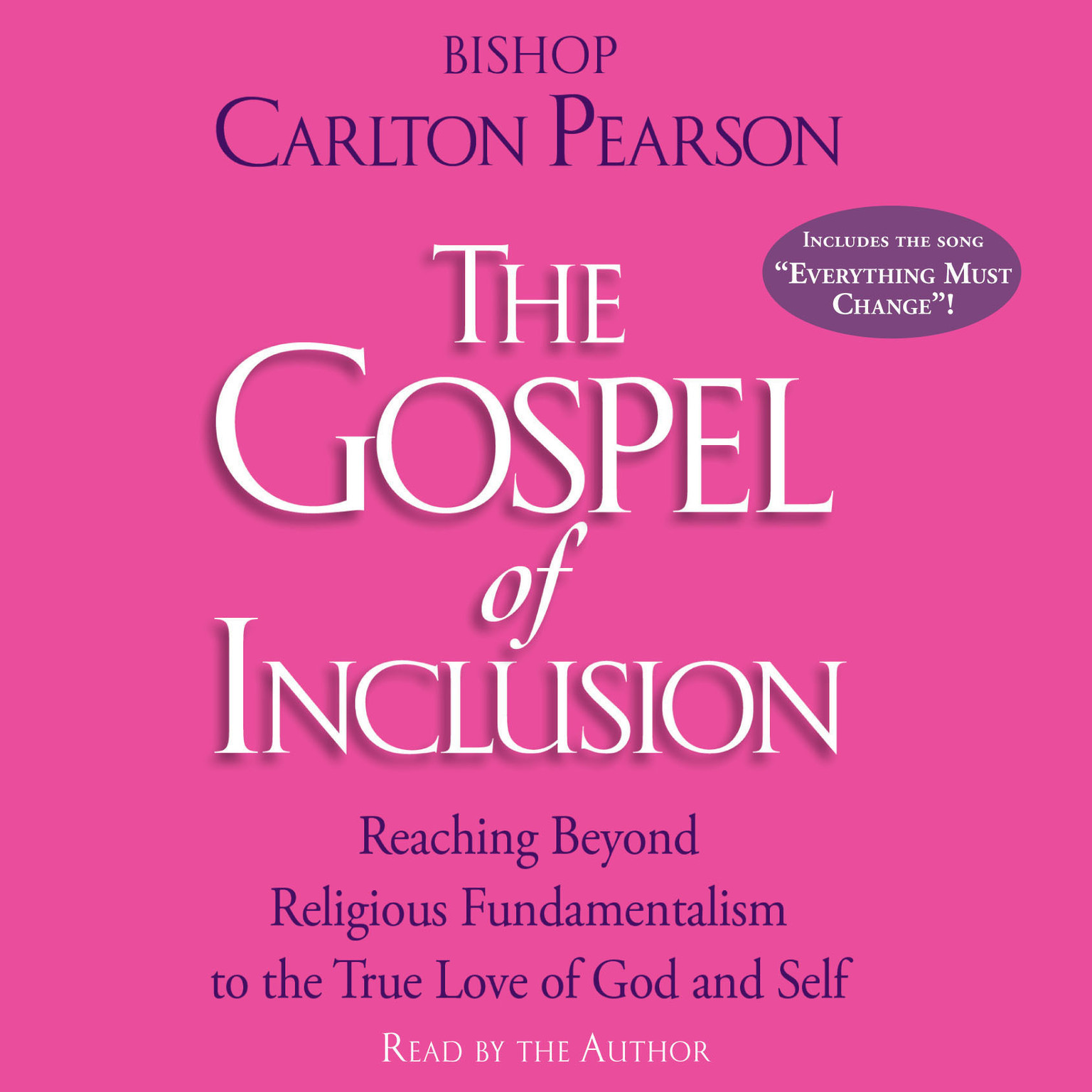 Printable The Gospel of Inclusion: Reaching Beyond Religious Fundamentalism to the True Love of God and Self Audiobook Cover Art