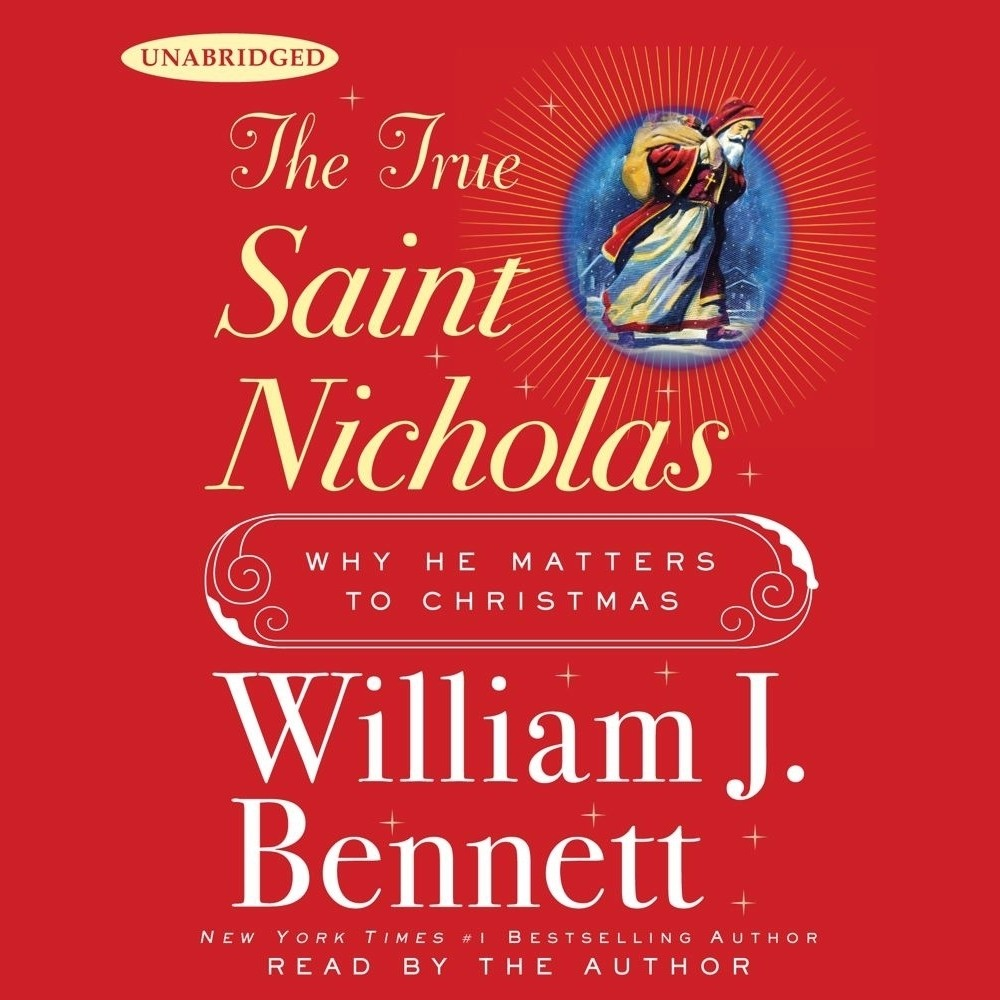 Printable The True Saint Nicholas: Why He Matters to Christmas Audiobook Cover Art