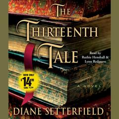 The Thirteenth Tale: A Novel Audiobook, by Diane Setterfield