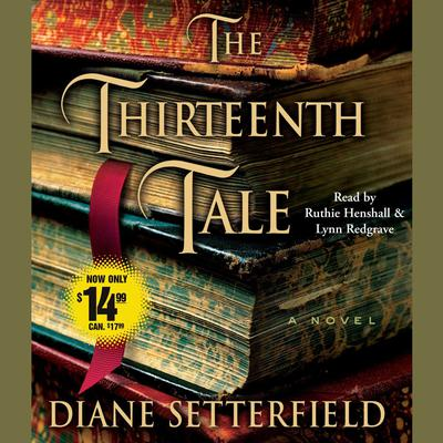 The Thirteenth Tale: A Novel Audiobook, by Diane Setterfield