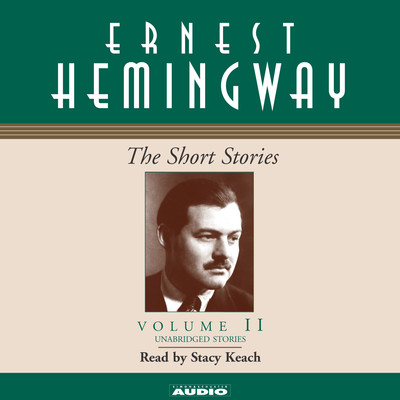 The Short Stories, Vol. 2 Audiobook, by Ernest Hemingway