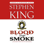 Blood And Smoke Audiobook, by Stephen King