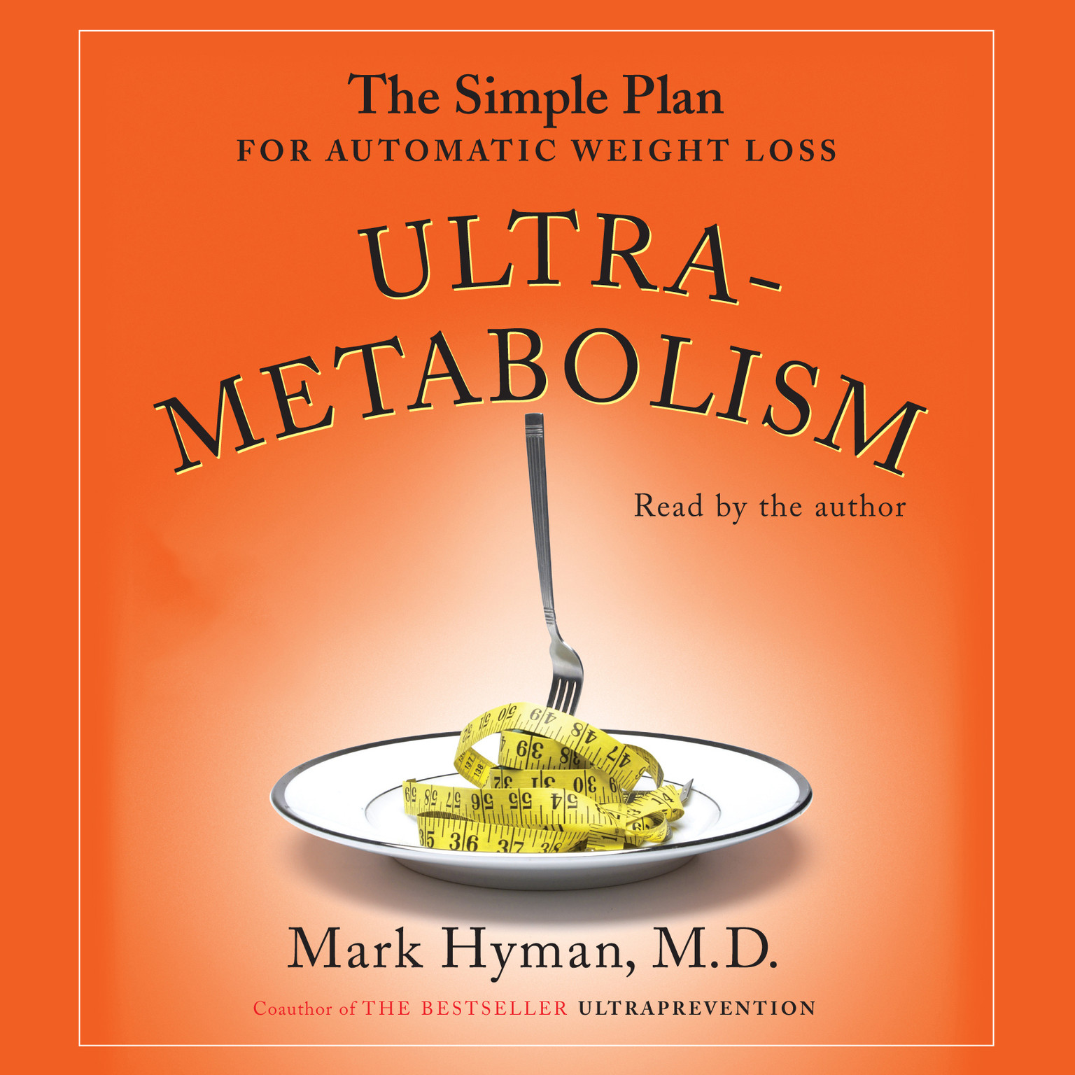 Printable Ultrametabolism: The Simple Plan for Automatic Weight Loss Audiobook Cover Art