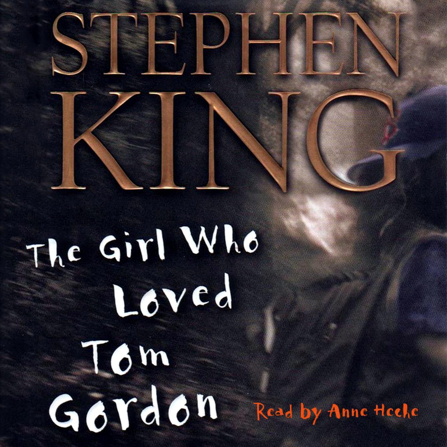 Printable The Girl Who Loved Tom Gordon Audiobook Cover Art