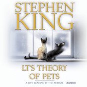 LTs Theory of Pets, by Stephen King