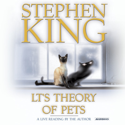 LTs Theory of Pets Audiobook, by Stephen King