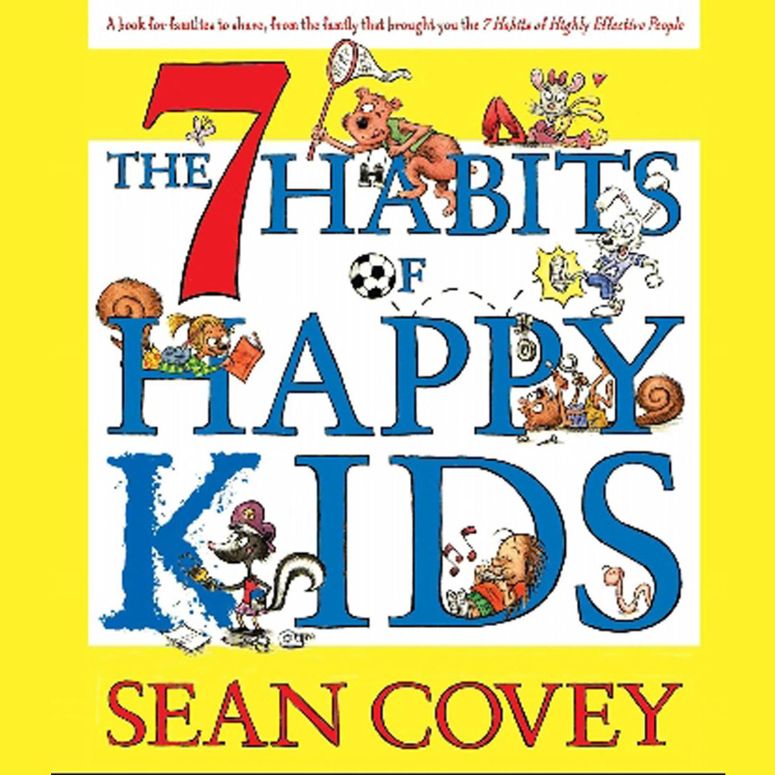 Printable The 7 Habits of Happy Kids Audiobook Cover Art