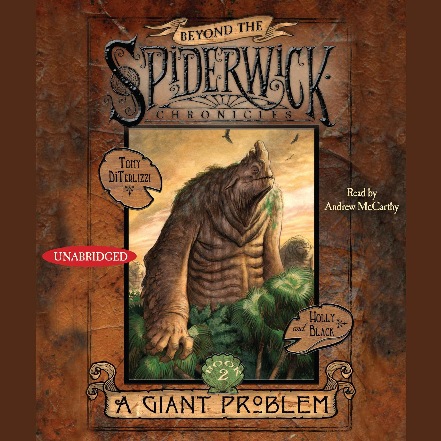 Printable A Giant Problem: Beyond the Spiderwick Chronicles, Book 2 Audiobook Cover Art