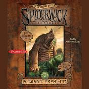 A Giant Problem: Beyond the Spiderwick Chronicles, Book 2 Audiobook, by Holly Black, Tony DiTerlizzi