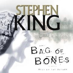 Bag Of Bones Audiobook, by Stephen King