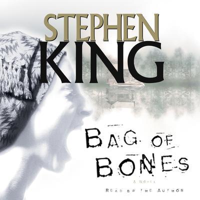 Bag Of Bones Audiobook, by Stephen King