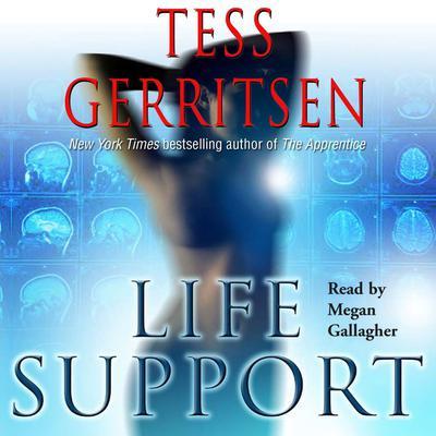 Life Support Audiobook, by Tess Gerritsen