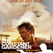 The Constant Gardener Audiobook, by John le Carré